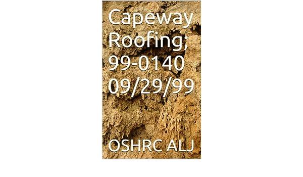 Capeway Roofing; 99-0140  09/29/99