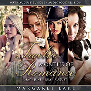 Twelve Months of Romance (May, June, July, August) Audiobook