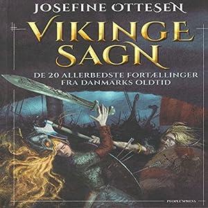 Vikingesagn: De 20 allerbedste fortællinger fra Danmarks Oldtid Hörbuch