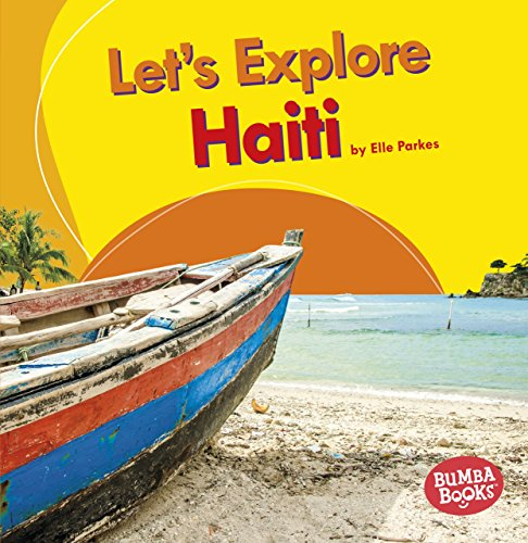 Let's Explore Haiti (Bumba Books Let's Explore Countries)