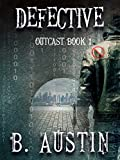 Download Defective (Outcast Book 1) in PDF ePUB Free Online