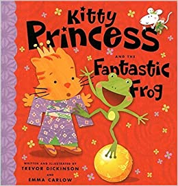 Book Kitty Princess and the Fantastic Frog by Trevor Dickinson (2008-05-28)