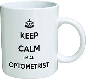 Funny Mug - Keep Calm I'm and Optometrist - 11 OZ Coffee Mugs - Inspirational gifts and optical, doctor - By A Mug To Keep TM