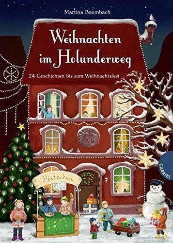 Weihnachten im Holunderweg, 24 Geschichten bis zum Weihnachtsfest