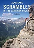 Scrambles in the Canadian Rockies - 3rd Edition