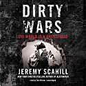 Dirty Wars: The World Is a Battlefield Audiobook by Jeremy Scahill Narrated by Tom Weiner