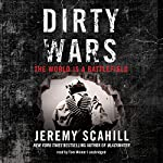 Dirty Wars: The World Is a Battlefield | Jeremy Scahill