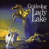 Lady Lake ~ Expanded Edition /  Gnidrolog
