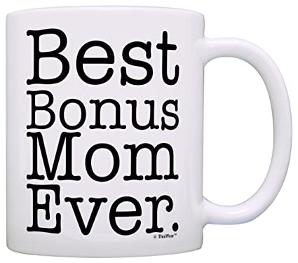 Amazon Mothers Day Gift For Step Mom Best Bonus Ever Stepmother Coffee Mug Tea Cup White Kitchen Dining