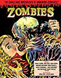img - for Zombies (The Chilling Archives of Horror Comics!) book / textbook / text book