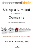 Using A Limited Liability Company (LLC) For Real Estate Investments: What's Really At Risk When You Get Sued (English Edition)