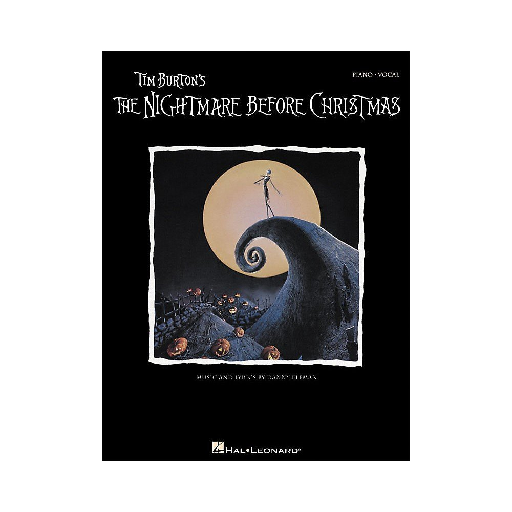 Tim Burton\'s The Nightmare Before Christmas - Piano/Vocal/Guitar ...