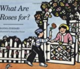 What Are Roses For?, Sandol Stoddard, 0395742773