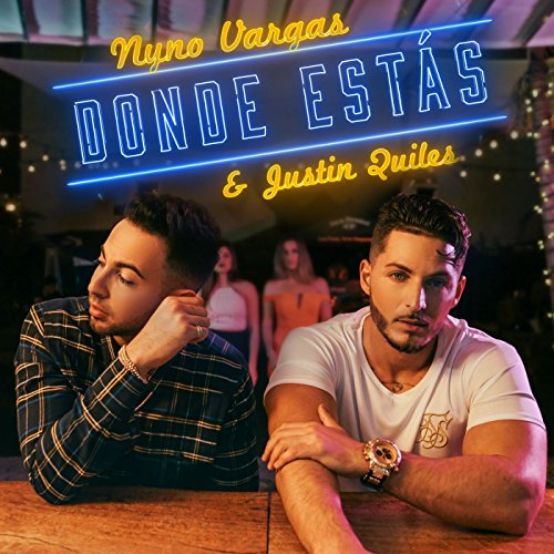 Justin Quiles Stream or buy for $0.99 · Donde estás
