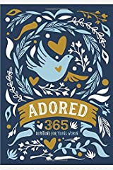 Adored: 365 Devotions for Young Women Hardcover