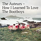 How I Learned To Love The Bootboys : Expanded Edition /  Auteurs