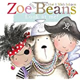 Zoe and Beans: Look at Me!