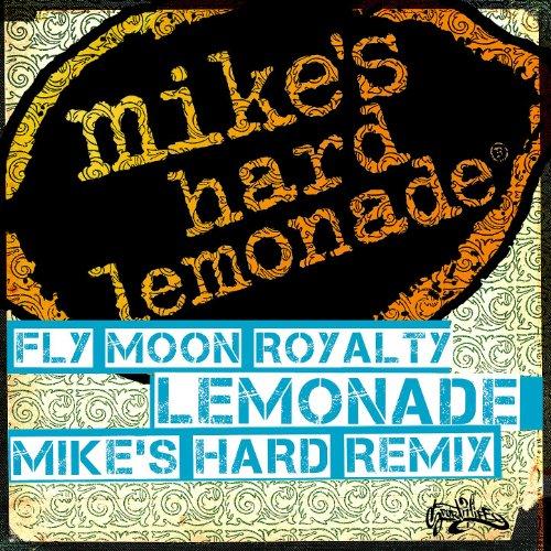 Lemonade (Mike's Hard Remix)