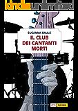 Il Club dei Cantanti Morti