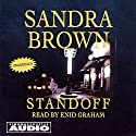 Standoff Audiobook by Sandra Brown Narrated by Enid Graham