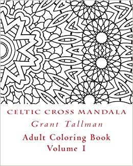 Amazon Com Celtic Cross Adult Coloring Book Adult Coloring Book