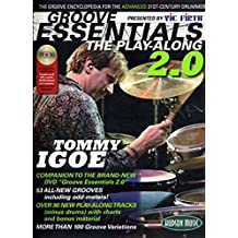 Vic Firth  Presents Groove Essentials 2.0 with Tommy Igoe: The Groove Encyclopedia for the Advanced 21st-Century Drummer