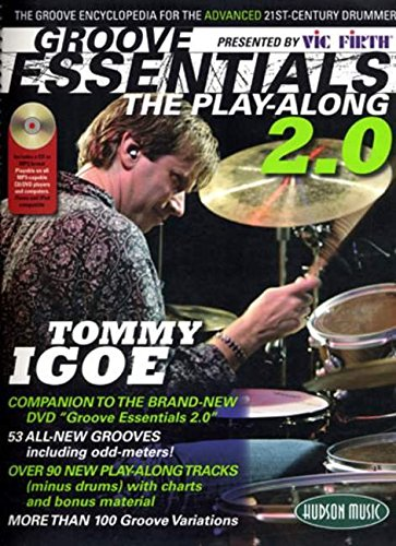 Vic Firth Presents Groove Essentials 2.0 with Tommy Igoe: The Groove Encyclopedia for the Advanced 21st-Century Drummer PDF ePub ebook