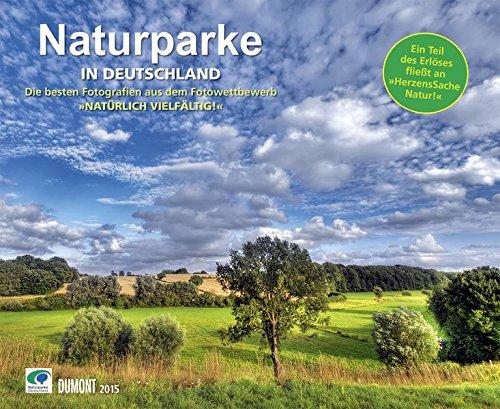 Naturparke - Natürlich vielfältig! Fotokunst-Kalender 2015
