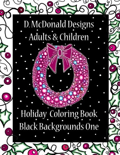 Black Holiday Craft - D. McDonald Designs Adults & Children Holiday Coloring Book Black Backgrounds One