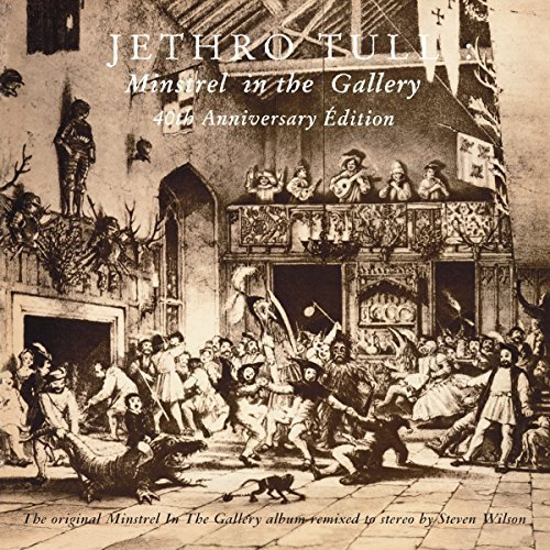 Minstrel In The Gallery 40th Anniversary La Grande ??dition (2CD/2DVD) by Jethro Tull (2015-05-04)