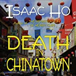Death in Chinatown | Isaac Ho