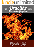 Draoithe: Fire and a Gryphon: Volume Nine