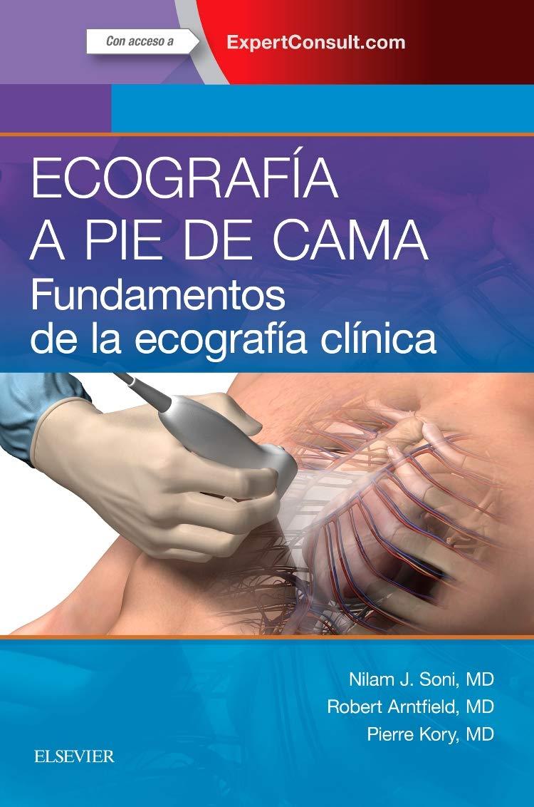 Ecografía A Pie De Cama. Expertconsult: Amazon.es: Nilam J Soni MD ...