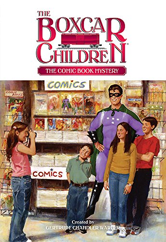 The Comic Book Mystery (The Boxcar Children Mysteries)