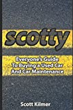 Everyone s Guide to Buying a Used Car and Car Maintenance