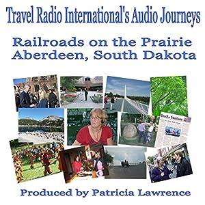 Railroads on the Prairie Audiobook