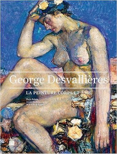 Lire un Georges Desvallières : La peinture corps et âme pdf, epub