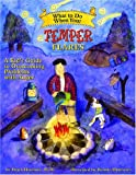 img - for What to Do When Your Temper Flares: A Kid's Guide to Overcoming Problems With Anger (What to Do Guides for Kids) book / textbook / text book