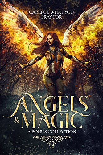 Angels & Magic: A Bonus Collection (English Edition)