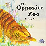 The Opposite Zoo