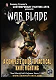 War Blade: A Complete Guide to Tactical Knife Fighting
