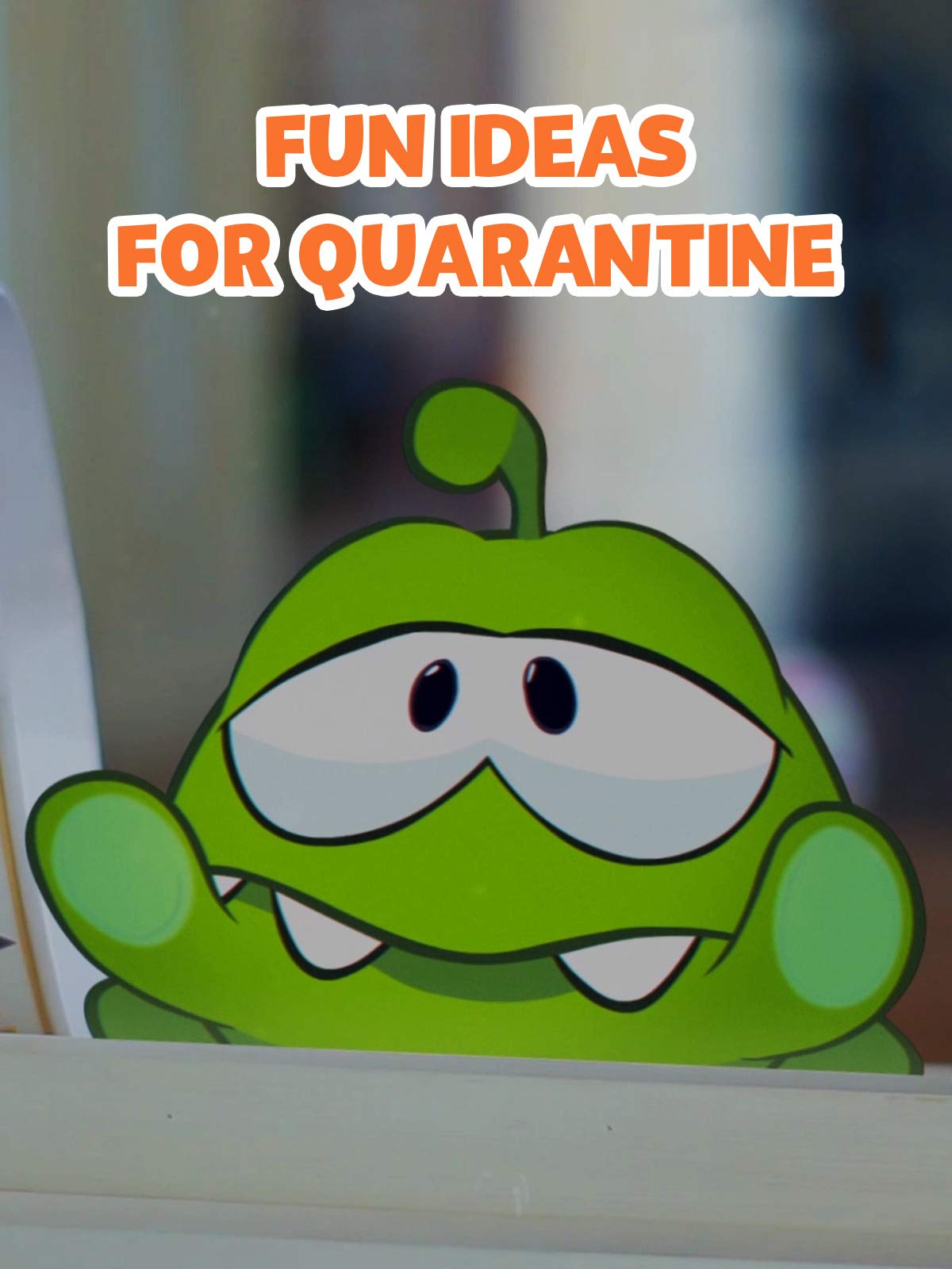 Clip: Om Nom Stories - Fun Ideas for Quarantine