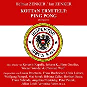 Ping Pong (Kottan ermittelt - Hörspiel 3)   Helmut Zenker, Jan Zenker