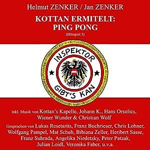 Ping Pong (Kottan ermittelt - Hörspiel 3) Hörspiel