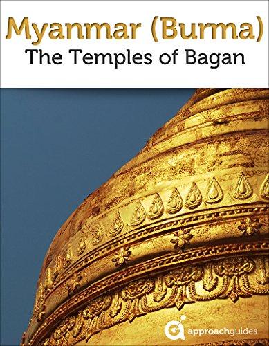 Myanmar (Burma): Temples of Bagan (2017 Travel Guide) by [Guides, Approach, Raezer, David, Raezer, Jennifer]