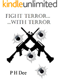Fight Terror... With Terror