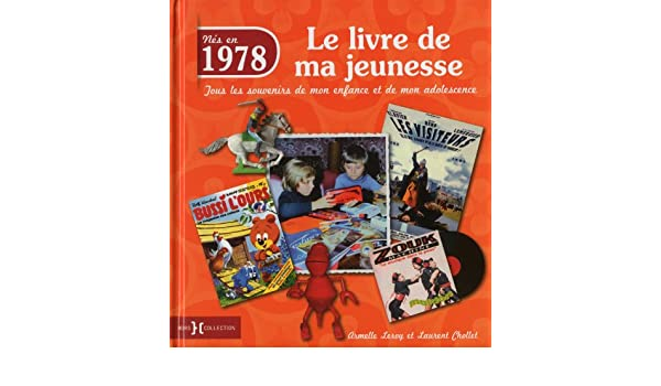 1978 Le Livre De Ma Jeunesse 9782258104280 Amazon Com Books