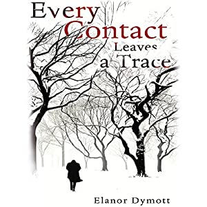 Every Contact Leaves a Trace Audiobook