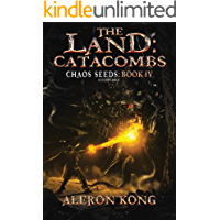 The Land: Catacombs: A LitRPG Saga (Chaos Seeds Book 4) book cover