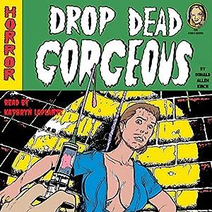 Drop Dead Gorgeous Audiobook
